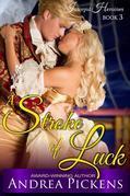 A Stroke of Luck (Intrepid Heroines Series, Book 3)