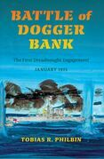 Battle of Dogger Bank: The First Dreadnought Engagement, January 1915