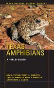Texas Amphibians: A Field Guide