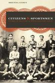 Citizens and Sportsmen: Futbol and Politics in Twentieth-Century Chile