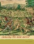 Dancing the New World: Aztecs, Spaniards, and the Choreography of Conquest
