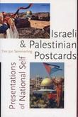 Israeli and Palestinian Postcards: Presentations of National Self