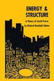 Energy and Structure: A Theory of Social Power