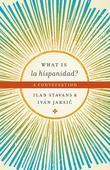 What is la hispanidad?: A conversation