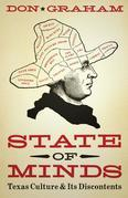 State of Minds: Texas Culture and Its Discontents