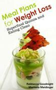 Meal Plans for Weight Loss: Superfood Quinoa and E