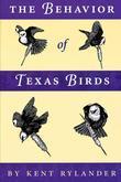 The Behavior of Texas Birds