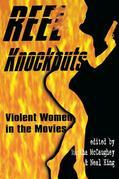 Reel Knockouts: Violent Women in Film