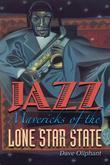 Jazz Mavericks of the Lone Star State