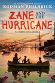 Zane and the Hurricane: A Story of Katrina