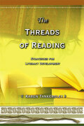 The Threads of Reading: Strategies for Literacy Development