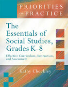The Essentials of Social Studies, Grades K-8: Effective Curriculum, Instruction, and Assessment (Priorities in Practice)