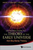 Introduction to the Theory of the Early Universe: Hot Big Bang Theory