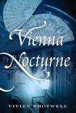 Vienna Nocturne: A Novel