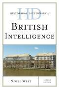 Historical Dictionary of British Intelligence