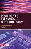 Power Integrity for Nanoscale Integrated Systems