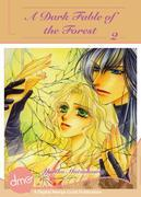 A Dark Fable of the Forest Vol.2