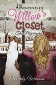 The Adventures of Willow's Closet: The Pilgrimage