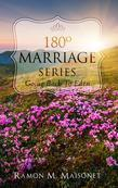 180 Degree Marriage Series; Going Back to Eden