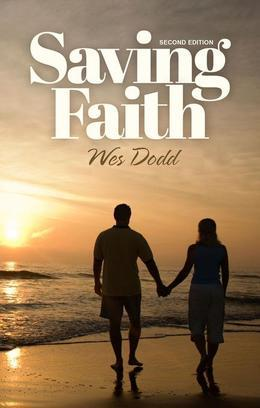 Saving Faith: Second Edition