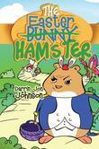The Easter Hamster