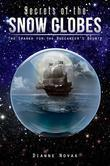 Secrets of the Snow Globes: The Search for the Buccaneer's Bounty