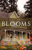 Blooms: A Magnolia Creek Novel