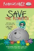 Robozonic: Save the Flowers