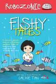 Robozonic: Fishy Tales: Fishy Tales