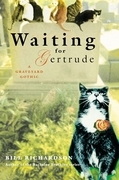 Waiting for Gertrude