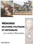 Mémoires militaires, historiques et politiques du comte Rochambeau