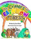 The Critters in Rainbow Forest