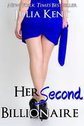 Her Second Billionaire (Her Billionaires #2)