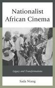 Nationalist African Cinema: Legacy and Transformations