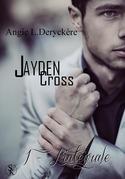 Jayden Cross l'intégrale
