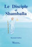 Le Disciple et Shamballa