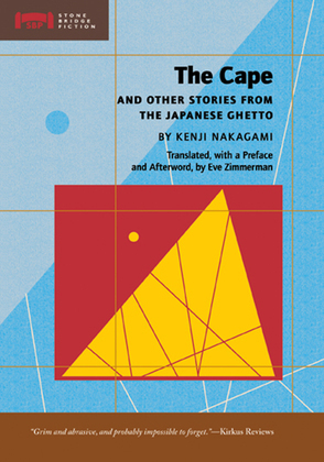 The Cape: and Other Stories from the Japanese Ghetto
