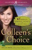 Colleen's Choice: Book 2 in the Emerald Springs Legacy