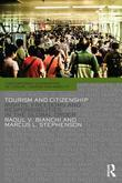 Tourism and Citizenship: Rights, Freedoms and Responsibilities in the Global Order