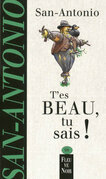 T'es beau, tu sais !