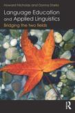 Language Education and Applied Linguistics: Bridging the Two Fields: Bridging the Two Fields