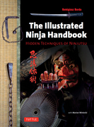 The Illustrated Ninja Handbook: Hidden Techniques of Ninjutsu
