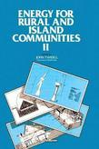 Energy for Rural and Island Communities Ii: Proceedings of the Second International Conference, Held at Inverness, Scotland, 1-4 September 1981