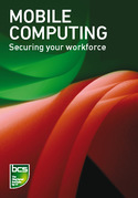 Mobile Computing: Securing Your Workforce