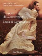 La sposa di Lammermoor -  Lucia di Lammermoor