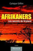 Afrikaners secrets de Vryland