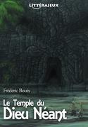 Le Temple du Dieu Néant