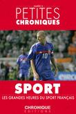 Petites Chroniques #8 : Les grandes heures de sport français