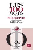 Les 100 mots de la philosophie