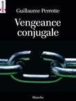 Vengeance conjugale